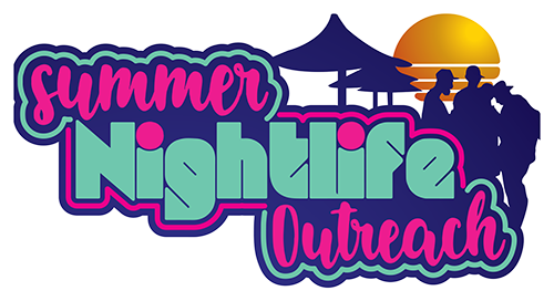 Summer Nightlife Outreach